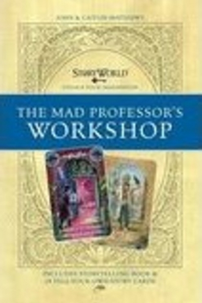Mad Professor's Workship Storyworld By John & Caitlín Matthews