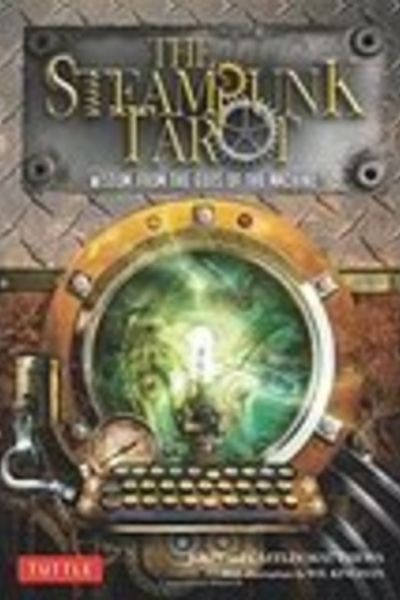 Steampunk Tarot: Gods of the Machine by Caitlín & John Matthews, art Wil Kinghan