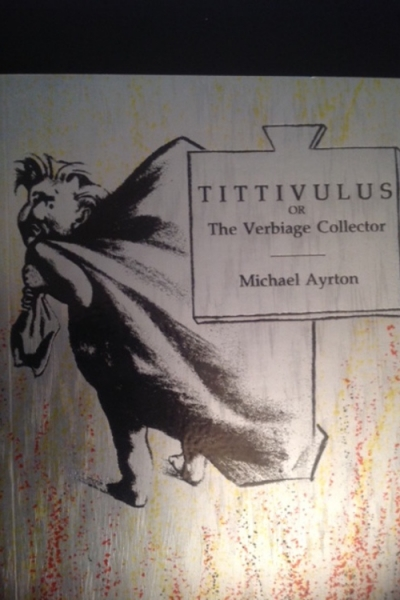 Tittivulus or the Verbiage Collector by Michael Ayrton