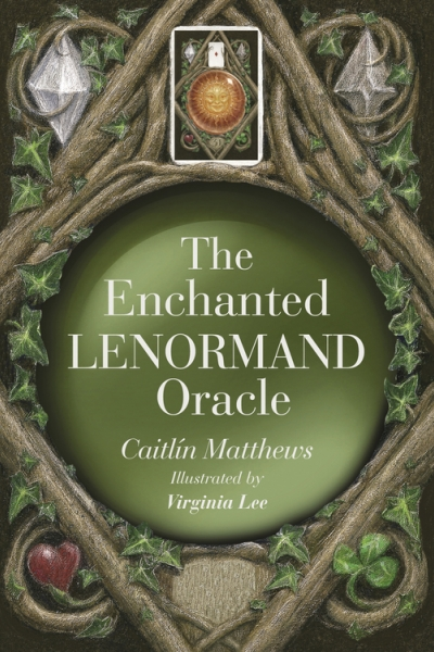 Enchanted Lenormand Oracle by Caitlín Matthews