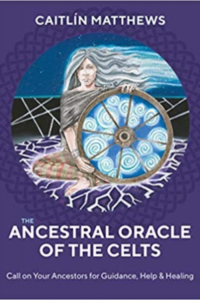 Ancestral Oracle of the Celts by Caitlín Matthews