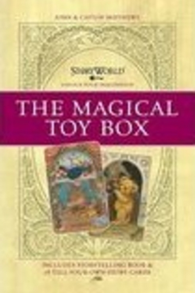 Magic Toy Box Storyworld by John & Caitlín Matthews